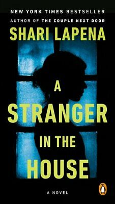 A Stranger in the House by Shari Lapena 9780525506331 | Brand New