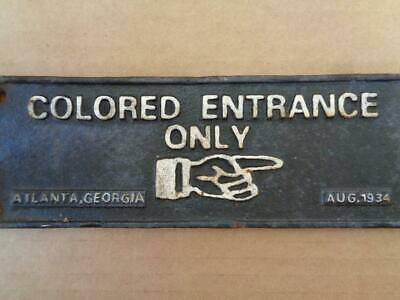 Cast Iron Segregation Sign Colored Entrance Only 1934 Atlanta Georgia