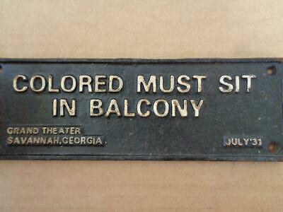 Cast Iron Segregation Sign Colored Must Sit In Balcony Savannah Ga July 1931