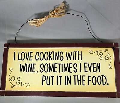 Funny Sign Mom Gift - Wood I Love Cooking w Wine Sometimes I Even Put it in Food