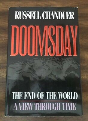 Doomsday : The End of the World - a View Through Time by Russell Chandler HC/DJ