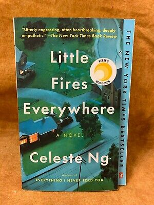 Little Fires Everywhere: A Novel , Ng, Celeste