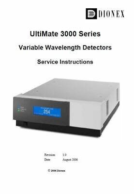 Dionex  UltiMate 3000 Series Variable Wavelength Detectors Service Instructions
