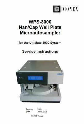 Dionex  UltiMate 3000 Nan/Cap Well Plate Microautosampler Service Instructions