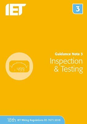 Guidance Note 3 Inspection & Testing (Iet Wiring Regulations) by Iet New..