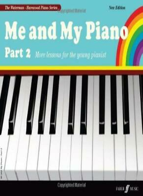 Me and My Piano: Pt. 2 (Waterman & Harewood Piano Series), Waterman, Harewood..