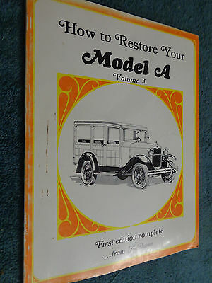 """How To Restore Your Ford Model """" A"""" Manual 1928 / 1929 / 1930 / 1931 / Volume 3"""