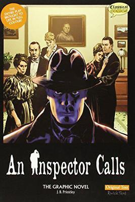An Inspector Calls the Graphic Novel: Original Text by J. B. Priestley, NEW Book