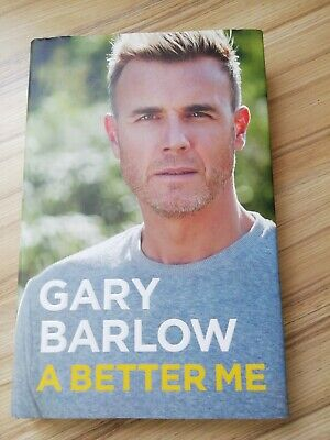 A Better Me The Official Autobiography By Gary Barlow Hardcover Book New