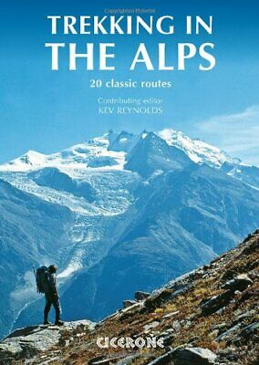 Trekking in the Alps (Mountain Walking), Reynolds 9781852846008 Free Shipping..