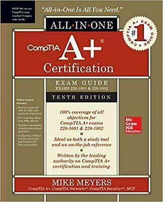 CompTIA A+ Certification All-in-One Exam Guide, Tenth Edition