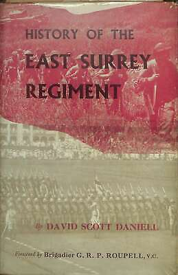 History of the East Surrey Regiment,, Daniell, David Scott, Good Condition Book,