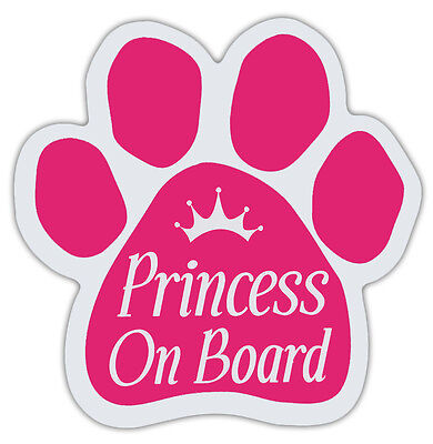 Pink Dog Paw Shaped Magnets: PRINCESS ON BOARD Dogs, Gifts, Cars, Trucks