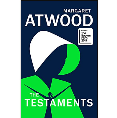 The Testaments: The Sequel to The Handmaid's Tale Hardcover – 10 Sep 2019