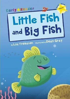 Little Fish & Big Fish (Early Readers Yellow Band), Treleaven 9781848862920-.