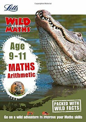 Maths - Arithmetic Age 9-11 (Letts Wild About), KS2, Monaghan 9781844197781+-