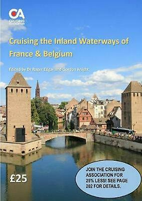 Cruising the Inland Waterways of France and Belgium by Gordon Knight (English) P