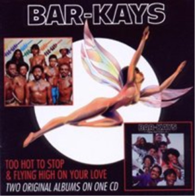 The Bar-Kays-Too Hot to Stop/Flying High On Your Love (UK IMPORT) CD NEW