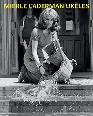Mierle Laderman Ukeles: Maintenance Art by Patricia C Phillips, NEW Book, FREE &