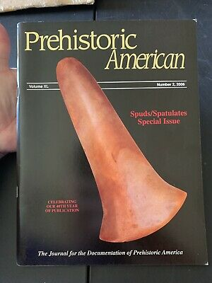PREHISTORIC American 2006 No. 2 Vol XL Spuds & Spatulates Special Issue