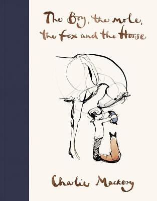The Boy, The Mole, The Fox and The Horse by Charlie Mackesy Hardcover Book Free