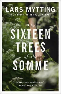 The Sixteen Trees of the Somme, Mytting, Lars, Used Excellent Book