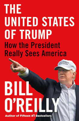 The United States of Trump by Bill O'Reilly (New, Hardcover)
