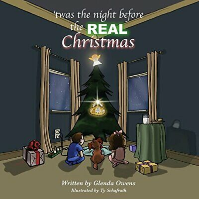 Twas the night before the REAL Christmas [Paperback] Owens, Glenda and Schafrath