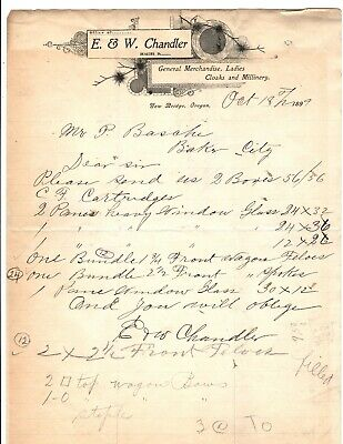 Letterhead- E & W Chandler- General Merchandise- New Bridge, Oregon 1899