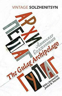 The Gulag Archipelago: (Abridged edition) (Vintage Classics) by Solzhenitsyn, Al