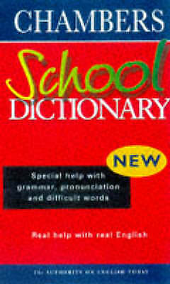 Chambers school dictionary by Imogen Kerr (Paperback)