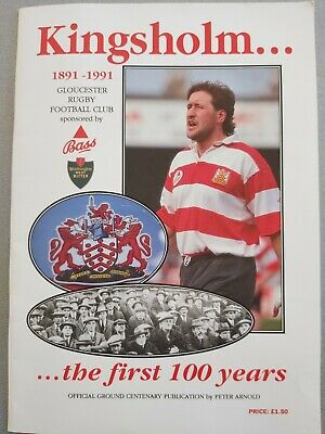 ' Kingsholm - the first 100 years' 1891 1991 Gloucester Rugby Centenary Brochure