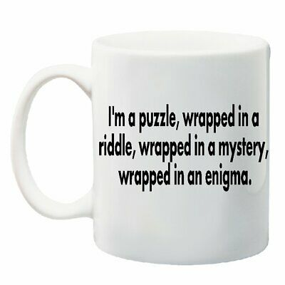 PUZZLE WRAPPED IN RIDDLE IN MYSTERY IN ENIGMA - Coffee Tea Mug Cup 11 ounces