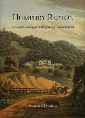 Humphry Repton: Landscape Gardening and the Geo, Daniels+=