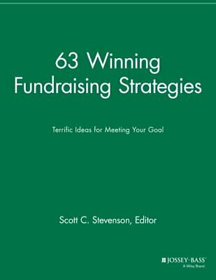 63 Winning Fundraising Strategies: Terrific Ide, Stevenson+=