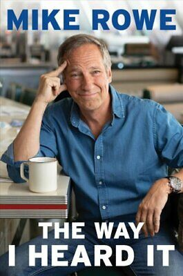 The Way I Heard It by Mike Rowe 9781982130855 | Brand New | Free US Shipping