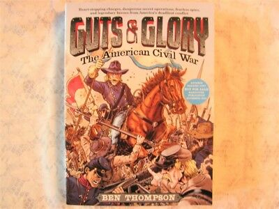Guts & Glory The American Civil War by Ben Thompson Paperback Book ARC