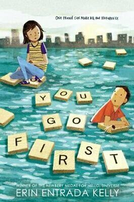 You Go First by Erin Entrada Kelly 9780062414199 | Brand New | Free US Shipping