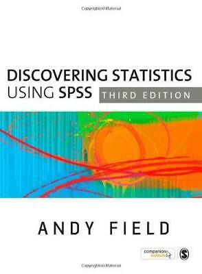 Discovering Statistics Using SPSS (Introducing Statistical Methods series), Andy