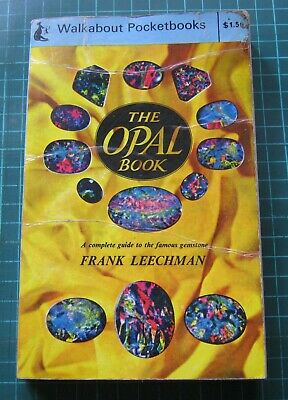 The Opal Book A Complete guide to the famous gemstone 1970 paperback