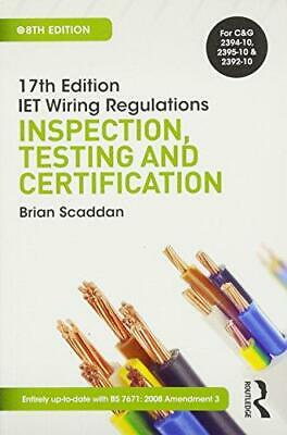 17th Ed IET Wiring Regulations: Inspection, Testing & Certification, 8th ed (17t