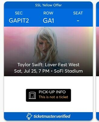 Taylor Swift Lover Fest West Saturday July 25th. 2 PIT Tickets SoFi Stadium