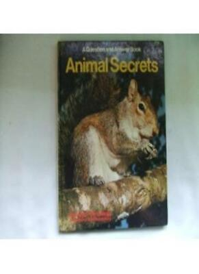 Animal Secrets (A question and answer book),Georgette Barthelemy