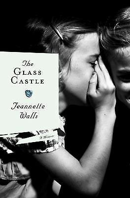 The Glass Castle : A Memoir by Jeannette Walls (2005, Hardcover) free shipping