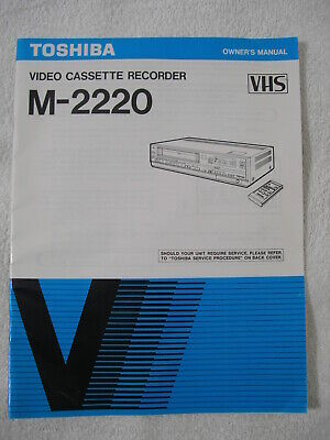 TOSHIBA M-2220 Video Cassette Recorder OWNER'S MANUAL