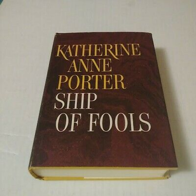 Ship Of Fools by Katherine Anne Porter Hardcover