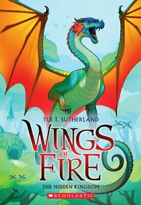 Wings of Fire Book Three: The Hidden Kingdom by Tui T. Sutherland