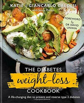 The Diabetes Weight Loss Cookbook by Katie Caldesi, Giancarlo Caldesi