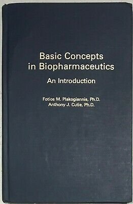 Basic Concepts in Biopharmaceutics by F. M. Plakogiannis, PhD & A. J. Cutie, PhD