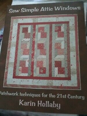 Sew Simple Attic Windows QUILT PATTERN booklet by Karen Hellaby